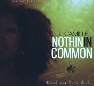 ill CAMILLE -Nothin In Common11