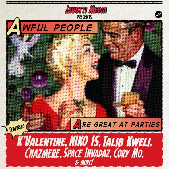 javotti-media-awful-people-are-great-at-parties-ft-talib-kweli-niko-is-kvalentine-more-compilation